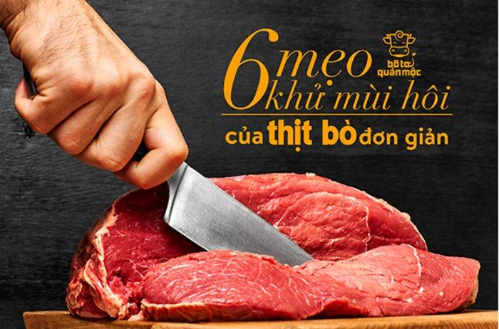 Mách bạn 6 mẹo khử mùi hôi của thịt bò đơn giản